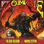 Rob Zombie at the 9:30 Club on 27 November 2013